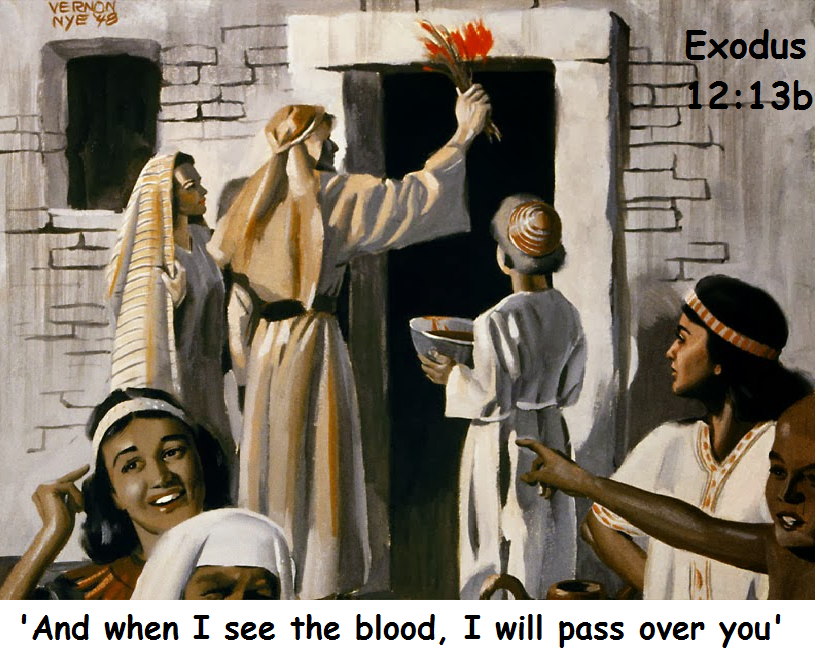 And when I see the blood I will pass over you
