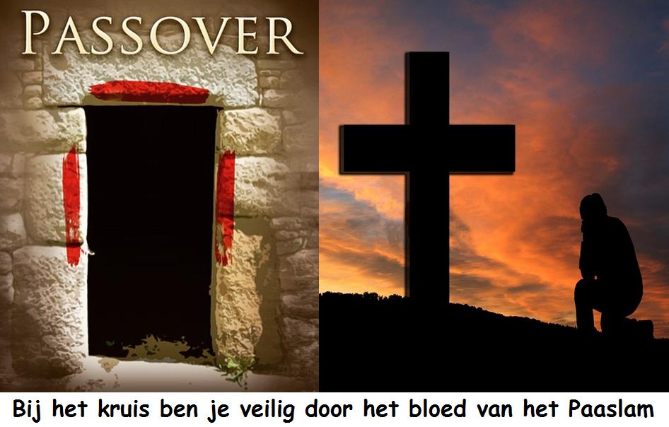 Bij het kruis ben je veilig door het bloed van het Paaslam