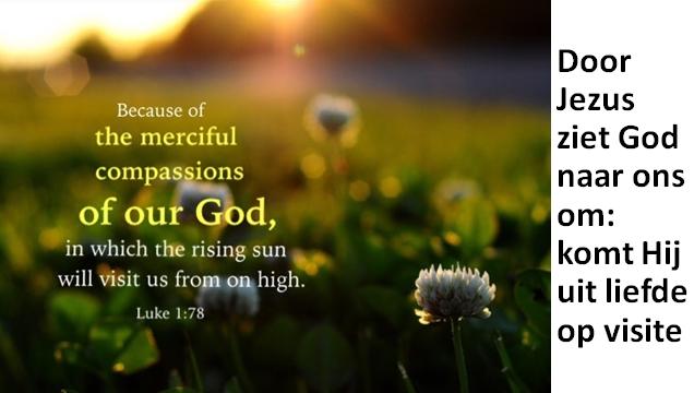 Door Jezus ziet God naar ons om