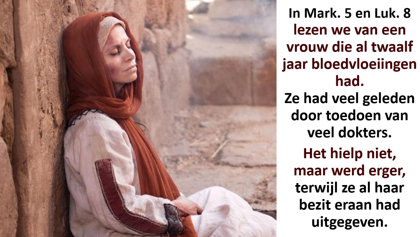 9c6886d080e66d Lees Markus 5 25-34 over Jezus en het  gewaagde geloof  van de  bloedvloeiende vrouw. Vergelijk de geschiedenis bij de beantwoording met  Matth.